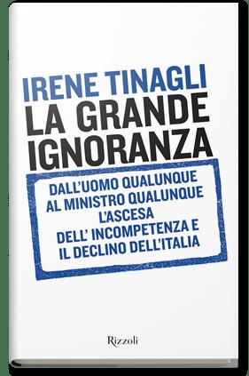 Irene Tinagli, La Grande Ignoranza  è il suo nuovolibro