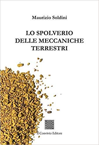 Maurizio Soldini 'Lo spolverio delle meccaniche terrestri'