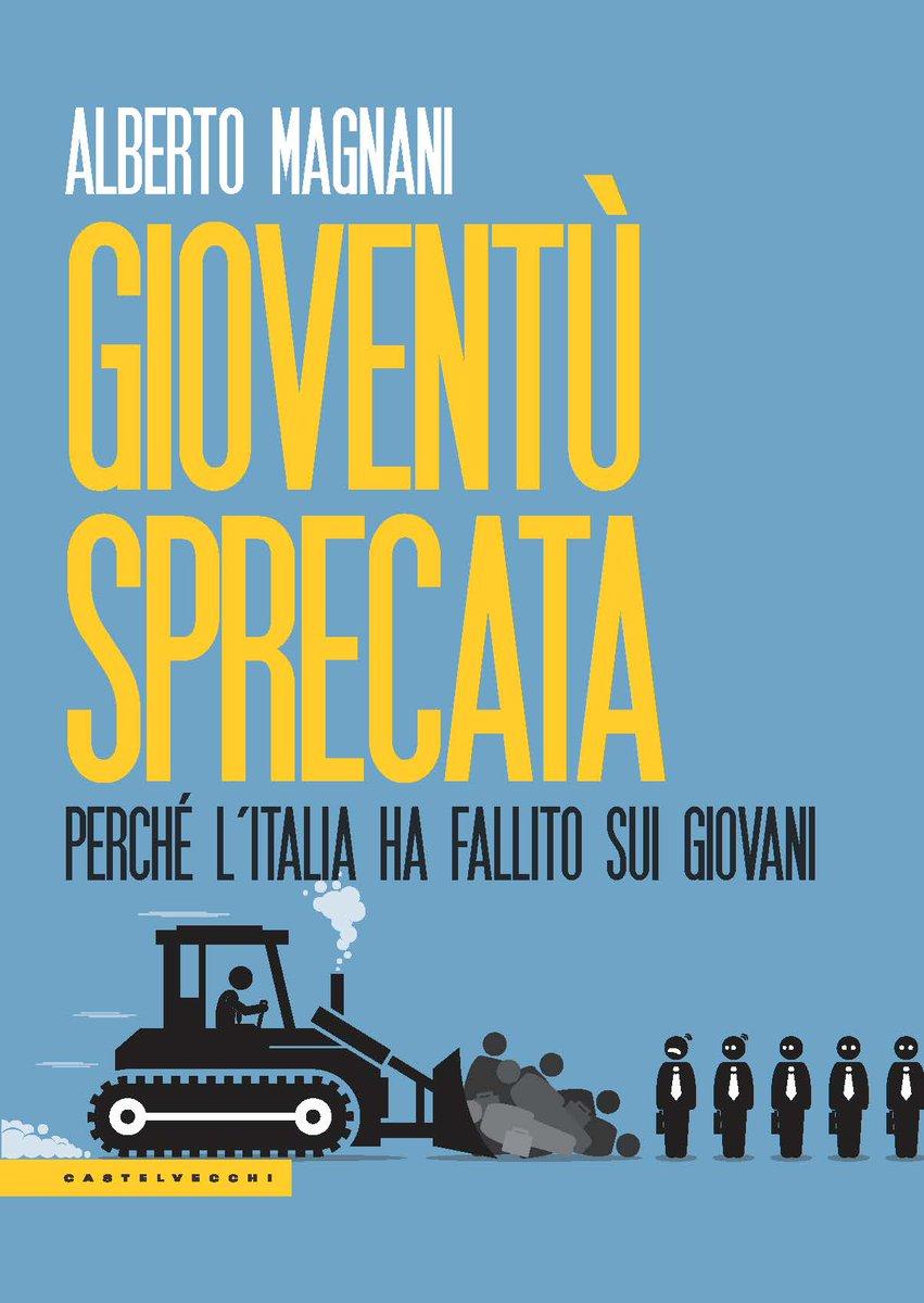 Gioventù Sprecata, il nuovo libro di 'AlbertoMagnani'