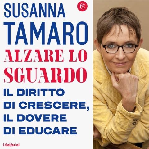 Susanna Tamaro  -evoca- la buona scuola nel  suo nuovo libro  'Alzare loSguardo'