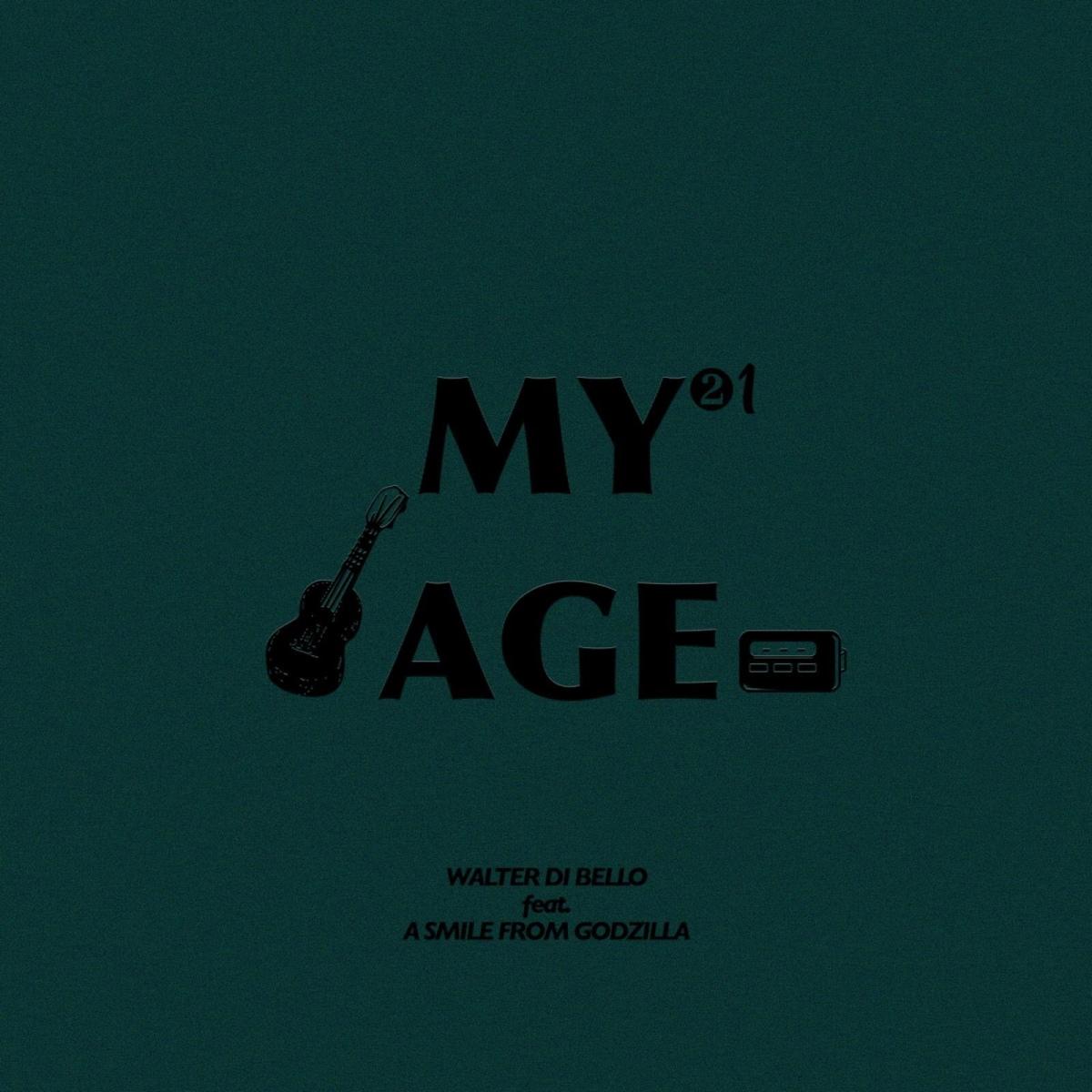 """""""My age"""" è il nuovo singolo di Walter di Bello e A Smile From Godzilla: un mix di  forze sonore (britpop e folk) richiamano l' immaginarioonirico"""